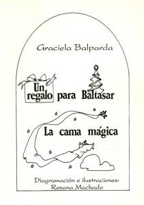 Un regalo para Baltasar - La cama mágica